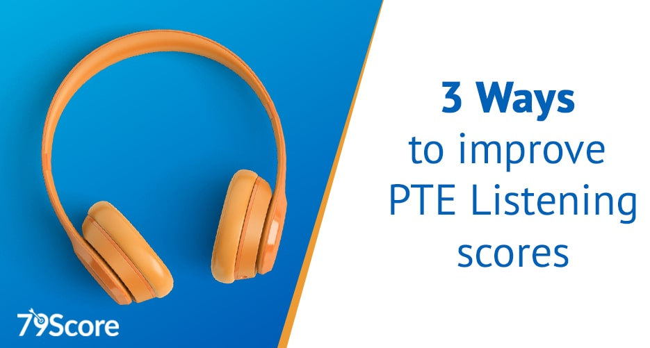 3-ways-to-improve-pte-listening-score