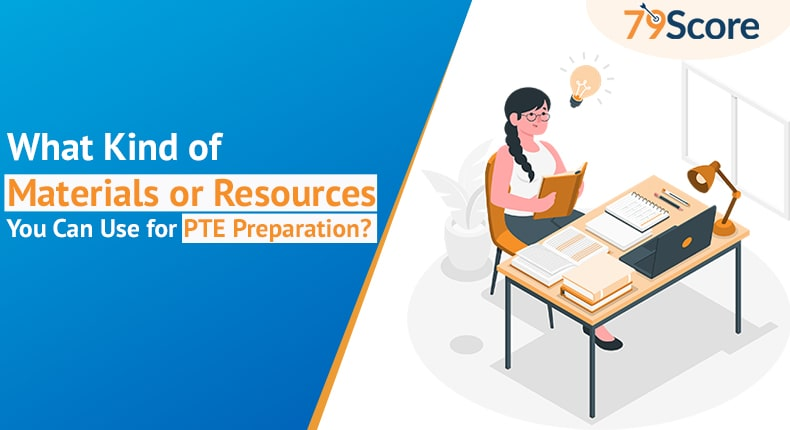 what-kind-of-materials-or-resources-you-can-use-for-PTE-preparation