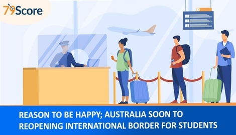Reason to Be Happy; Australia Soon to Reopening International Border for Students