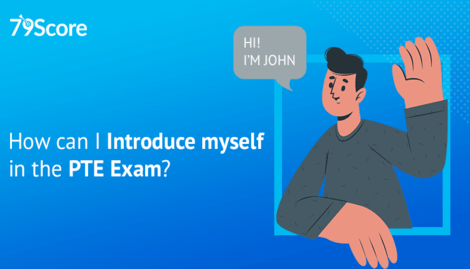 How can I Introduce Myself in the PTE Exam?