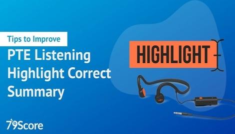 Tips to improve PTE Listening Highlight Correct Summary