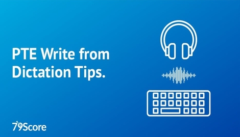 PTE Write from Dictation Tips