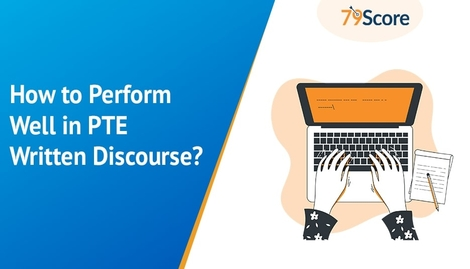How to Perform Well in PTE Written Discourse?
