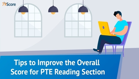 Tips to Improve the Overall Score for PTE Reading Section