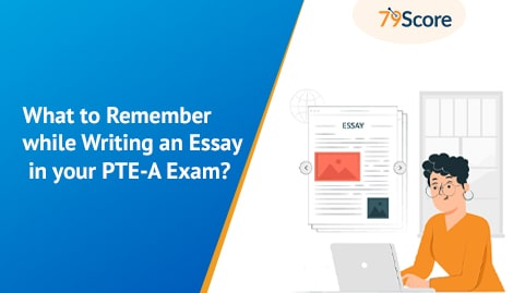 What to Remember while Writing an Essay in your PTE-A Exam?