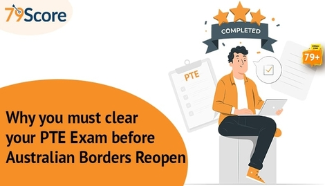 Here's Why you must clear your PTE Exam before Australian Borders Reopen